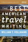 The Best American Travel Writing 2012 (The Best American Series ®) Cover Image