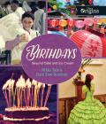 Birthdays: Beyond Cake and Ice Cream (Orca Origins #3) Cover Image