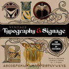 Vintage Typography and Signage: For Designers, by Designers (Dover Pictorial Archive) Cover Image