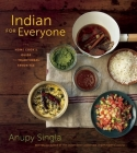 Indian for Everyone: The Home Cook's Guide to Traditional Favorites Cover Image