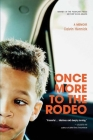 Once More To The Rodeo: A Memoir Cover Image