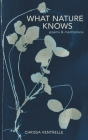 What Nature Knows: Poems & Meditations Cover Image