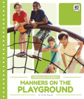 Manners on the Playground Cover Image
