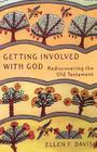 Getting Involved with God: Rediscovering the Old Testament Cover Image