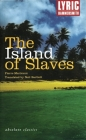 The Island of Slaves (Absolute Classics) Cover Image
