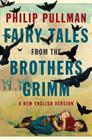 Fairy Tales from the Brothers Grimm: A New English Version Cover Image