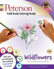 Peterson Field Guide Coloring Books: Wildflowers (Peterson Field Guide Color-In Books) Cover Image