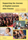 Supporting the Journey of English Learners after Trauma Cover Image