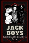 Jackboys Distressed Coloring Book: Artistic Adult Coloring Book Cover Image