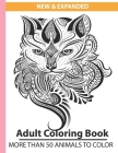 New & Expanded Adult coloring book more than 50 animals to color: adult coloring books animals and flowers - stress relief coloring book for women, gi Cover Image