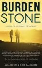 Burden Stone: A Novel of the Camino de Santiago Cover Image