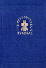 The Presbyterian Hymnal, Pew Edition: Hymns, Psalms, and Spiritual Songs Cover Image