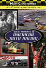 Great Moments in American Auto Racing Cover Image