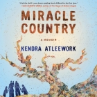 Miracle Country Lib/E: A Memoir Cover Image