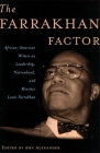The Farrakhan Factor: African-American Writers on Leadership, Nationhood, and Minister Louis Farrakhan Cover Image