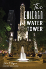 The Chicago Water Tower Cover Image