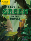 I Spy Green in the Jungle (Sleeping Bear Press Sports & Hobbies) Cover Image