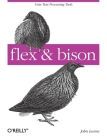 Flex & Bison: Text Processing Tools [With Access Code] Cover Image