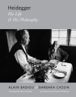 Heidegger: His Life and His Philosophy (Insurrections: Critical Studies in Religion) Cover Image