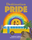 Destination Pride: A Little Book for the Best LGBTQ Vacations Cover Image