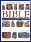 The Children's Illustrated Bible: Stories from the Old and New Testaments: All the Best-Loved Tales from the Bible in Two Volumes, with Over 800 Inspi Cover Image