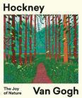 Hockney/Van Gogh: The Joy of Nature Cover Image
