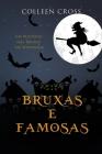 Bruxas e Famosas: Um Mistério das Bruxas de Westwick Cover Image