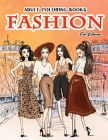 Adult Coloring Books Fashion For Women: Beauty Gorgeous Style Fashion Design Coloring Books For Adults Cover Image