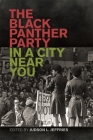 The Black Panther Party in a City Near You Cover Image