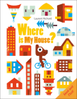 Where Is My House? Cover Image