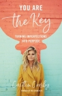 You Are the Key: Turning Imperfections Into Purpose Cover Image