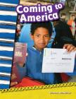 Coming to America (Primary Source Readers) Cover Image