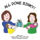 All Done Binky! Cover Image
