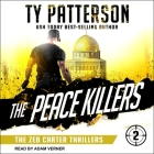 The Peace Killers: A Covert-Ops Suspense Action Novel Cover Image