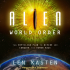 Alien World Order: The Reptilian Plan to Divide and Conquer the Human Race Cover Image