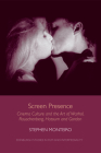 Screen Presence: Cinema Culture and the Art of Warhol, Rauschenberg, Hatoum and Gordon (Edinburgh Studies in Film and Intermediality) Cover Image