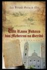 Um Ramo Judaico dos Medeiros do Seridó Cover Image