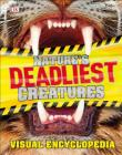 Nature's Deadliest Creatures Visual Encyclopedia Cover Image