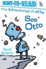 See Otto: Ready-to-Read Pre-Level 1 (The Adventures of Otto) Cover Image