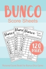 Bunco Score Sheets: Personal Bunco Score Cards for Bunco Dice Game Lovers Score Pads v3 Cover Image