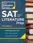 Princeton Review SAT Subject Test Literature Prep, 17th Edition: 4 Practice Tests + Content Review + Strategies & Techniques (College Test Preparation) Cover Image