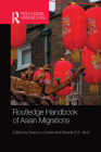 Routledge Handbook of Asian Migrations Cover Image