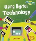 Using Digital Technology (Our Digital Planet) Cover Image
