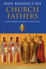 Church Fathers: From Clement of Rome to Augustine Cover Image