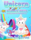 Unicorn Scissor Skills Activity Book for Kids Ages 3-5: Color And Cut Out Workbook for Preschool Fun Gift for Unicorn Lovers and Kids Ages 3-5 Cover Image