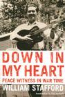 Down in My Heart: Peace Witness in War Time  Cover Image