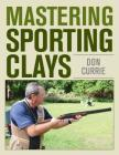 Mastering Sporting Clays Cover Image