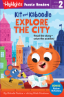 Kit and Kaboodle Explore the City (Highlights Puzzle Readers) Cover Image