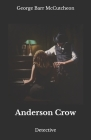Anderson Crow: Detective Cover Image