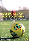 Foundations of Sports Coaching: Applying Theory to Practice Cover Image